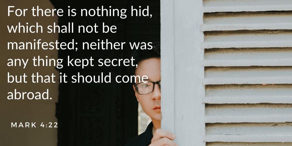 Random Bible verse. Mark 4-22